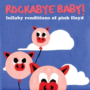 Rockabye Baby! - Brain Damage