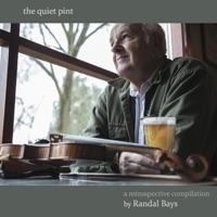 The Quiet Pint by Randal Bays on Apple Music