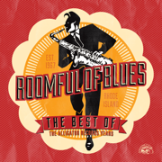 The Best of Roomful of Blues - The Alligator Records Years - Roomful of Blues - Roomful of Blues