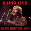 Radio Live: John Denver 1971 (Live), John Denver