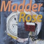 Madder Rose - Drop a Bomb