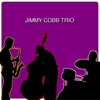 What Kind Of Fool Am I  - Jimmy Cobb Trio