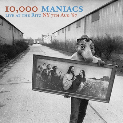 Live at the Ritz NY 7th Aug '87 (Live FM Radio Concert In Superb Fidelity - Remastered) - 10000 Maniacs