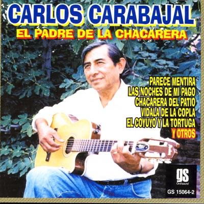 El Padre de la Chacarera - Carlos Carabajal