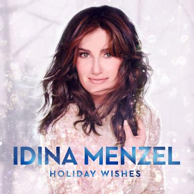 Idina Menzel - Holiday Wishes Lyrics