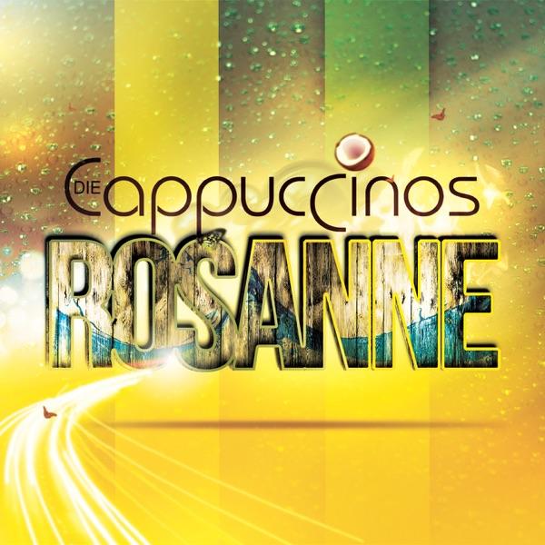 Die Cappuccinos mit Rosanne