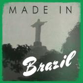 Made In: Brazil