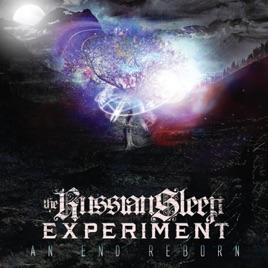the russian sleep experimentの an end reborn をapple musicで