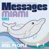 Papa Records & Reel People Music Present: Messages Miami 2013 (Compiled & Mixed by Reel People)
