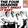 Don t Sweat It Baby Remastered Single