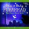 One Only Muhammad Owais Raza Qadri
