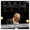Ennio Morricone 2015: Greatest Movie Themes