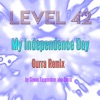 My Independence Day (Ourra Remix) - Single, Level 42