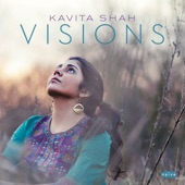 Listen to 30 seconds of Kavita Shah - Visions