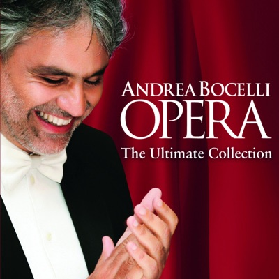 Opera - The Ultimate Collection (Deluxe Edition) - Andrea Bocelli