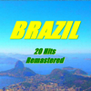 Brazil (20 Hits Remastered) - Various Artists