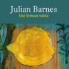 Julian Barnes - The Lemon Table (Unabridged) bild