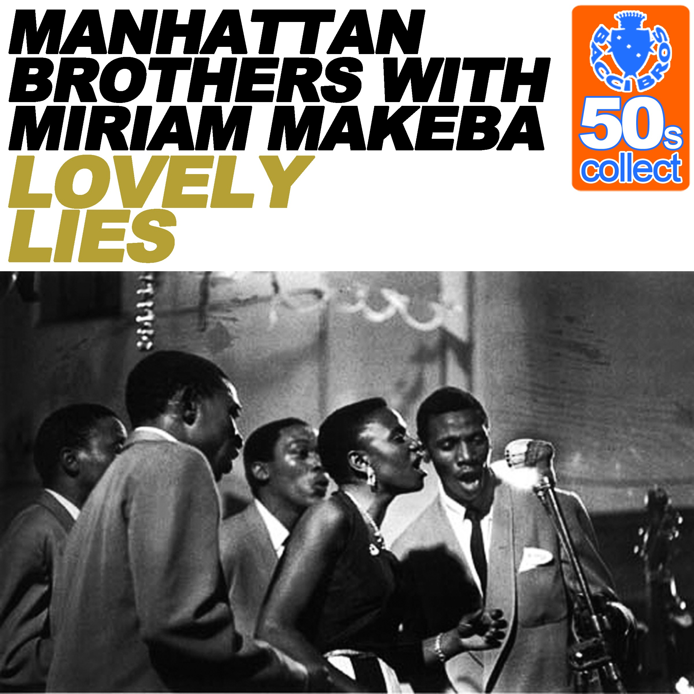 Lovely Lies (Remastered) [with Miriam Makeba] - Single