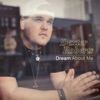 Dream About Me - Single, Dexter Roberts