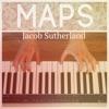 Maps - Single, Jacob Sutherland
