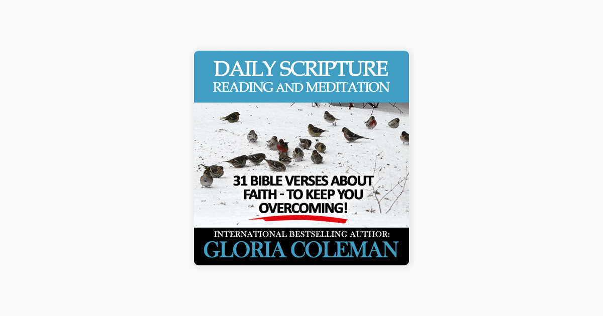 ‎Daily Scripture Reading and Meditation: 31 Bible Verses About Faith - To  Keep You Overcoming! (Unabridged)