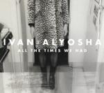 Ivan & Alyosha - Easy To Love
