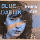 Kenna Mae - A Man's Song
