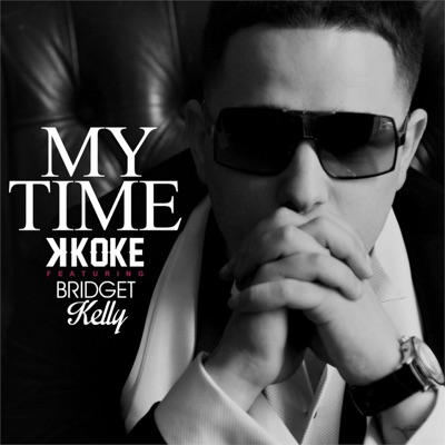 My Time (feat. Bridget Kelly) - Single MP3 Download