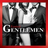Forever Gentlemen Vol. 2 (Edition Collector)