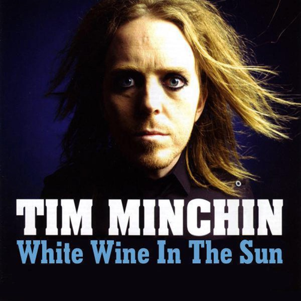 White Wine In the Sun - Single