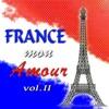 France mon amour, Vol. 2