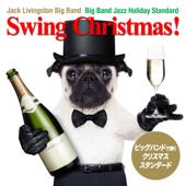 スウィング・クリスマス! (Big Band Jazz Holyday Standard)