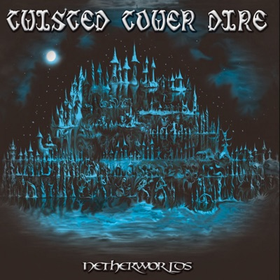 Netherworlds - Twisted Tower Dire