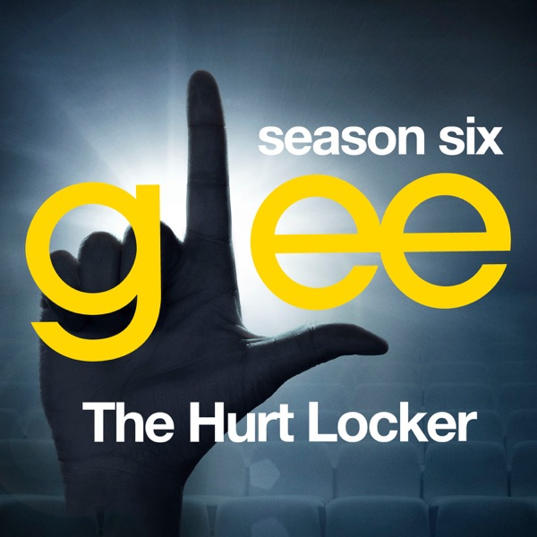 Glee: The Music - The Hurt Locker - EP