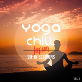 Yoga Chill - Japan Do-In Sessions, Vol. 1