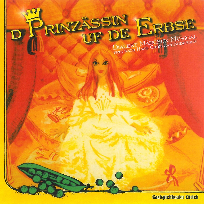 D'Prinzässin uf de Erbse (Dialekt Märchen Musical frei nach Hans Christian Andersen)