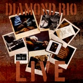 Diamond Rio - Hit's Medley: You're Gone / In a Week or Two / Mama Don't Forget to Pray for Me / Walkin Away / Holdin / Love a Little Stronger / It's All in Your Head (Live)