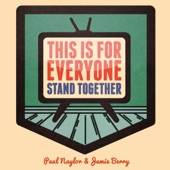 Jamie Berry & Paul Naylor - This Is For Everyone