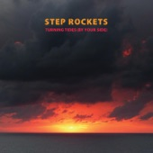 Step Rockets - Turning Tides (By Your Side)