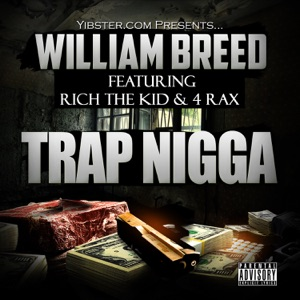 Trap N***a (feat. Rich The Kid & 4 Rax) - Single Mp3 Download