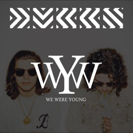 we were young by dvbbs on apple music