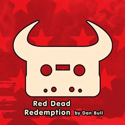 Red Dead Redemption - Single - Dan Bull