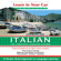 Henry N. Raymond - Learn in Your Car: Italian, The Complete Language Course