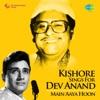 Kishore Sings for Dev Anand Main Aaya Hoon