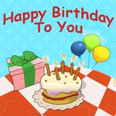 Happy Birthday to You - Nursery Rhymes