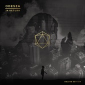 ODESZA - All We Need