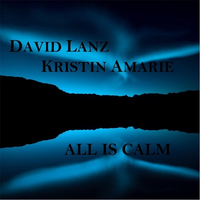 All Is Calm - Single - David Lanz