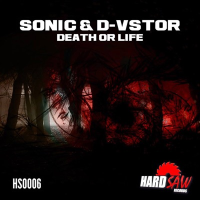 Death or Life (D-Vstor vs  DJ Sonic) - Single - D-Vstor & DJ Sonic