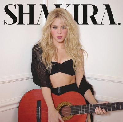 Shakira. (Deluxe Version) MP3 Download