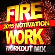Firework (2015 Motivation Workout Mix) - Workout Remix Factory